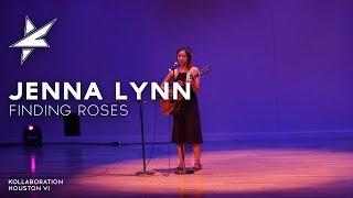 Jenna Lynn  -  Finding Roses (original)
