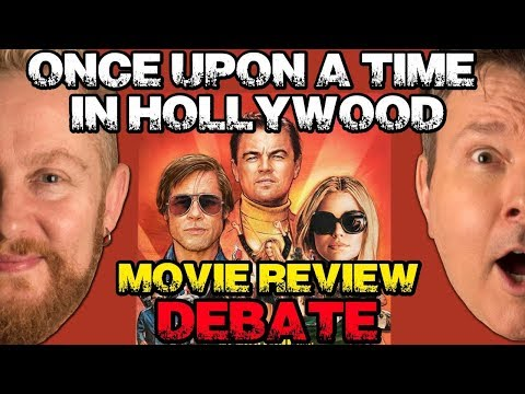 ONCE UPON A TIME IN HOLLYWOOD Movie Review - Film Fury