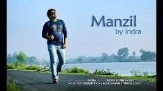 Manzil   Indra   HD   Hamari Zindegi...   OFFICIAL VIDEO   New song 2017