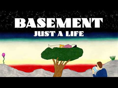 Basement: Just A Life (Official Audio) Mp3