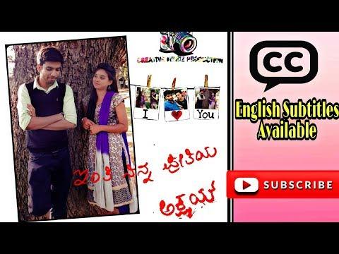 Inti Ninna Preetiya - Akshay | Chatrubhuja Studios | Kannada Short Film | HD