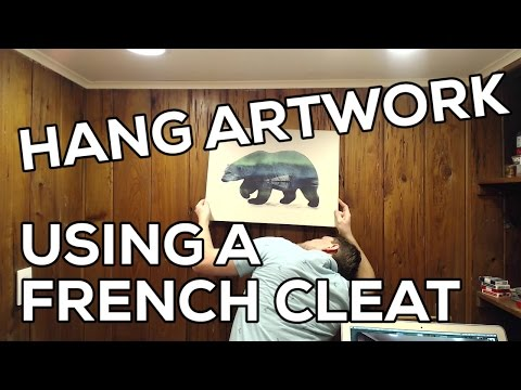 Hanging artwork using a French cleat
