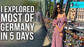 I Explored Most Of Germany In 5 Days With Thomas Cook India  Curly Tales