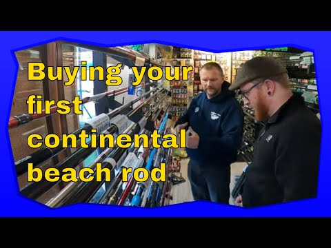 Beach Fishing Starting Out, Episode 1:  Buying Your First Continental Rods.