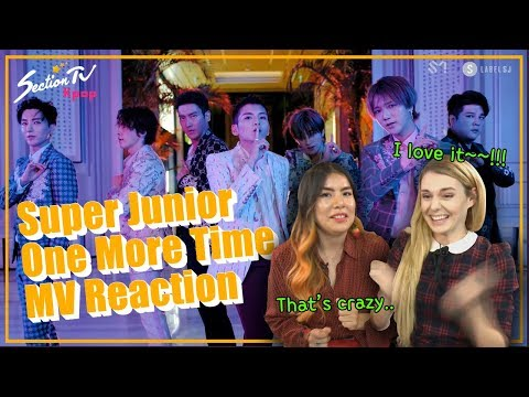 """[SectionTV KPOP] Super Junior """"One More Time"""" MV Reaction!! the collabo w/ Reik is crazy"""