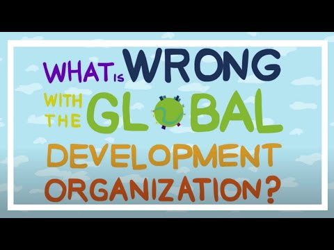 What is Wrong With the Global Development Organisation?