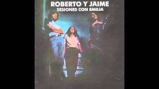 Roberto y Jaime: Sesiones con Emilia [Álbum completo]