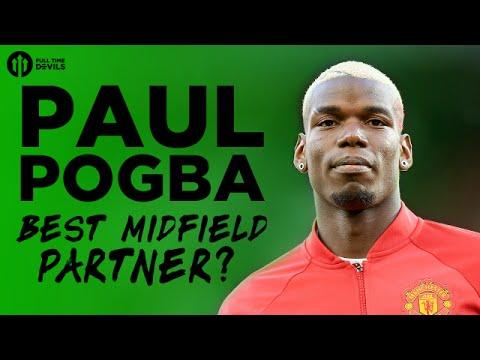Paul Pogba: Best Partner? | The HUGE Manchester United Debate!