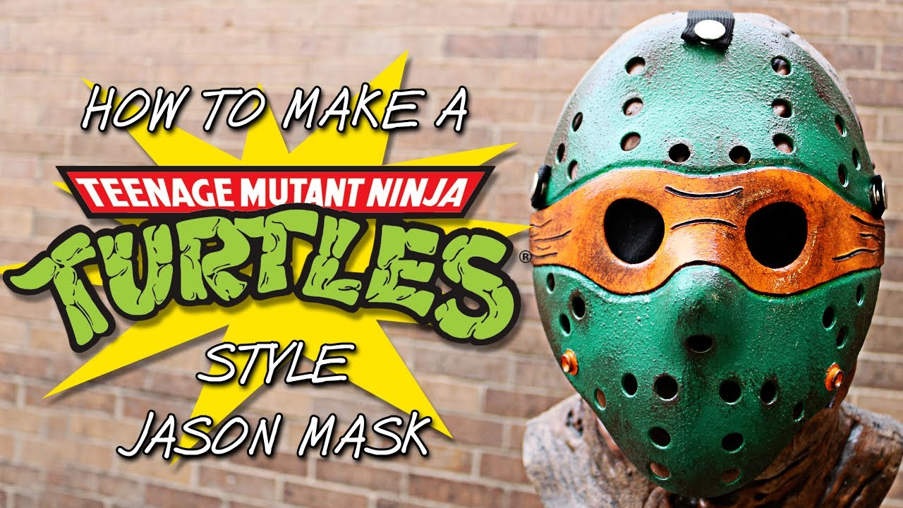 How To Make A Ninja Turtles Style Jason Mask Friday The
