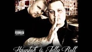 Don't Add Nothing - Haystak & Jelly Roll