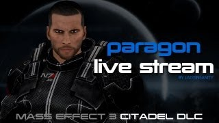 Mass Effect 3: Citadel DLC - Paragon Playthrough (Silent)