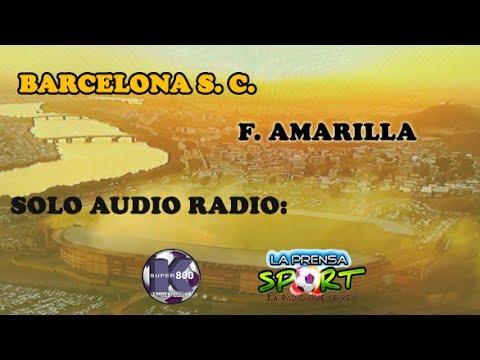 SOLO AUDIO [] BARCELONA S. C. 2 F. AMARILLA 0 [] RADIO SUPER K800 LA PRENSA SPORT