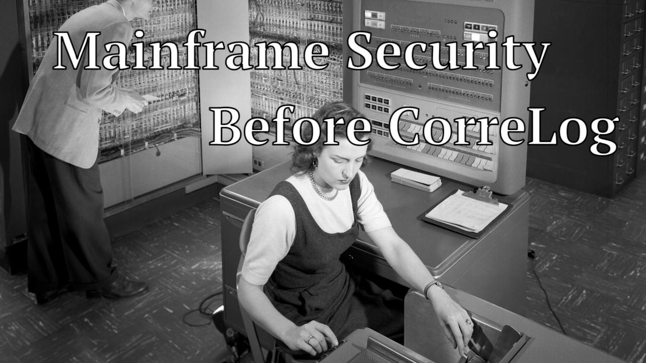 IBM z/OS Mainframe Security 101, Sponsored by CorreLog