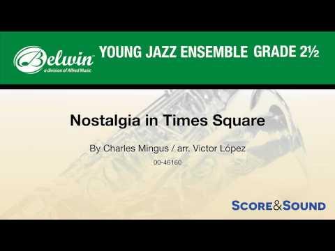 Nostalgia in Times Square, arr. Victor López – Score & Sound