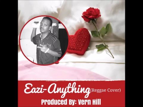 3T - Anything(3T Reggae Cover by Eazi)