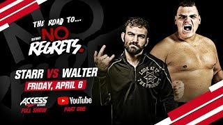 Road To No Regrets (Part One): Featuring David Starr vs WALTER