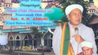 Ceramah agama oleh Guru KH. Asmuni | Peringatan Maulid di Pal 5 Air Putih - Samarinda