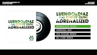Luengo & Diaz feat Tommy Clint - Adrenalized - Monoloop Remix
