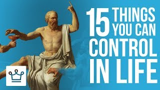 15 Things You CĄN Control In LIFE