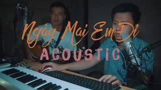 Ngày Mai Em Đi Acoustic Vers (2017) - TOULIVER x Lê Hiếu x Soobin