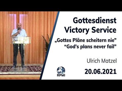 """RPMI-Gottesdienst - 20.06.2021 - """"Gottes Pläne scheitern nie"""" Ulrich Matzel"""