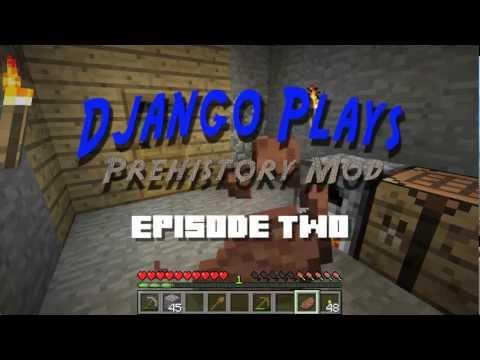 Django Plays THE PRE-PREHISTORIC MOD Ep2