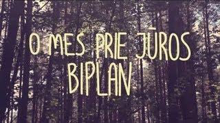 Biplan | O mes prie jūros (official video)