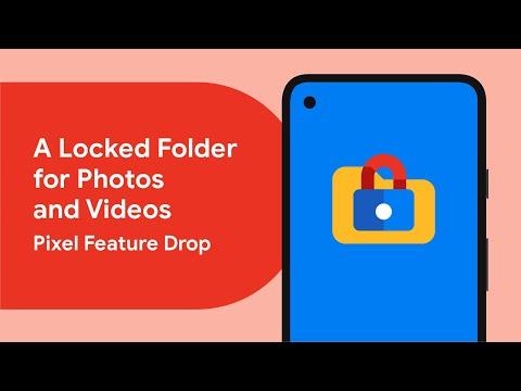 Locked Folder Keeps Your Sensitive Photos and Videos Hidden - Pixel Feature Drop