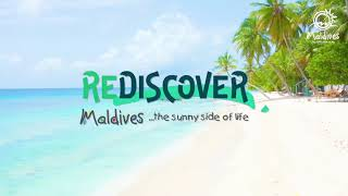 Rediscover Maldives...the Sunny Side of Life