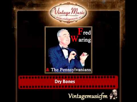 Fred Waring & The Pennsylvanians  – Dry Bones