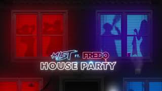Mist House Party Free MP3 Song Download 320 Kbps