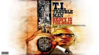 T.I.Trouble Man: Heavy Is the Head - Wildside Ft A$AP Rocky