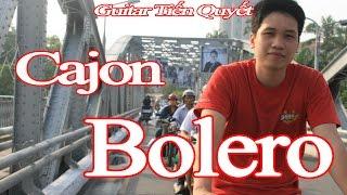 [Hướng dẫn] Đệm Cajon điệu Bolero