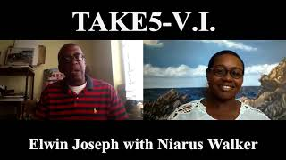 TAKE5-V.I. Episode #7: Elwin Joseph