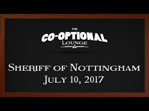 The Co-Optional Lounge plays Sheriff of Nottingham ft. Nerdcubed, Crendor and Cry [Strong Language]