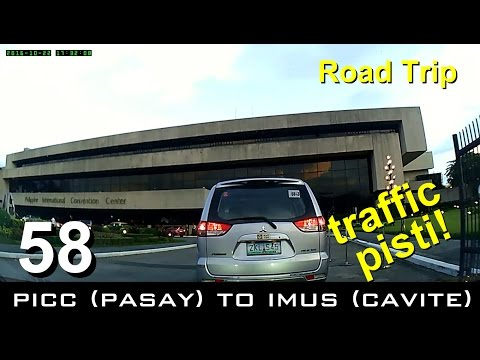 """Road Trip #58 - PICC (Pasay) to Imus via Cavitex and """"Lancaster shortcut"""""""