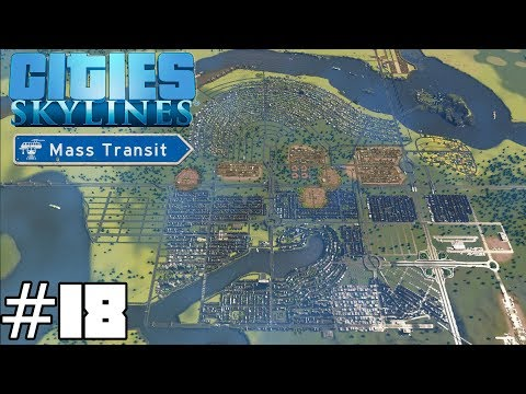 Cities: Skylines Mass Transit #18 - Prison