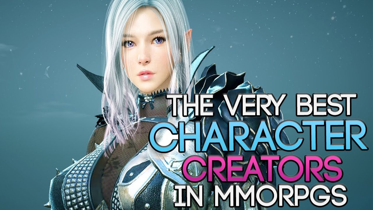 The Mmorpgs With The Best Character Creators You Should Try In 2017 Youtube