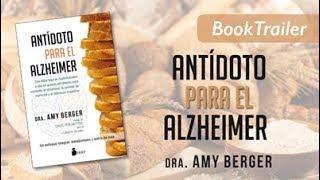ANTÍDOTO PARA EL ALZHÉIMER - Amy Berger - Booktrailer