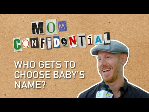 Baby names: Who gets to choose? | Mom Confidential