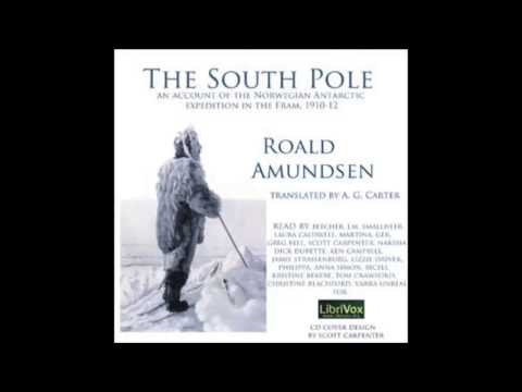 The South Pole Antarctic expedition in the Fram, 1910-12 (FULL Audio Book)