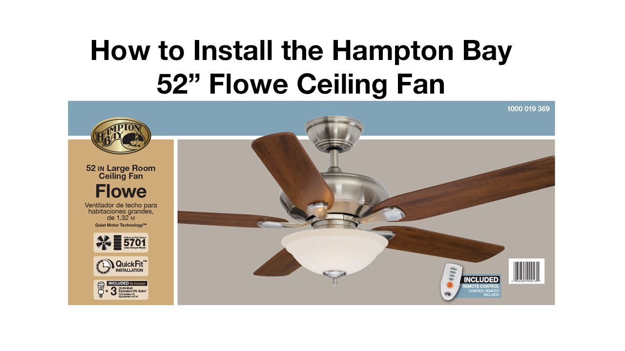 How to install a ceiling fan - Flowe - YouTube Hampton Bay Wiring Diagram Motor on hampton bay fan motor diagram, hampton bay motor assembly diagram, hampton bay capacitor wiring diagram, hampton bay parts diagram,