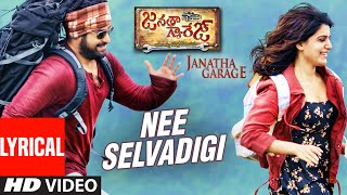 Janatha Garage Songs  Nee Selavadigi Lyrical Video  Jr Ntr  Samantha  Nithya Menen  Dsp
