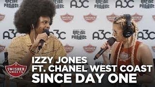 izzy jone since day one ft chanel west coast a3c