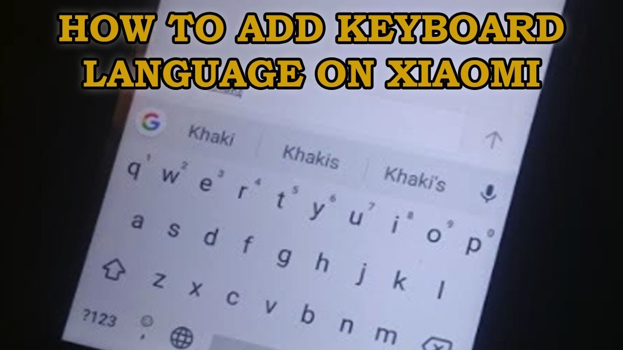 How to ADD Keyboard Language on XIAOMI | SUGGESTIONS | CORRECTIONS