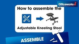 Adjustable Kneeling Ergonomic Stool Assembly Instructions