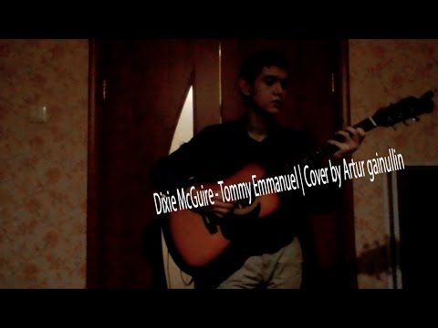 Dixie McGuire - Tommy Emmanuel | Cover By Artur Gainullin