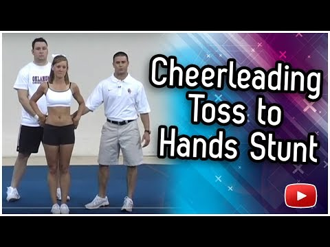 Cheerleading Stunts - How to Do a Toss to Hands