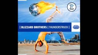Blizzard Brothers ‎– Thunderstruck (Rocco Remix)