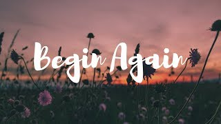 Norah Jones - Begin Again (LYRICS)